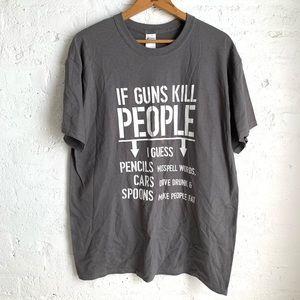 If Guns Kill People... gray men's graphic tee
